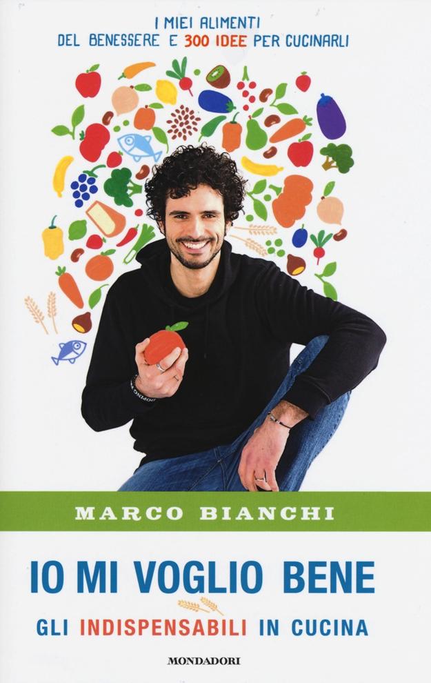 Io mi voglio bene di Marco Bianchi